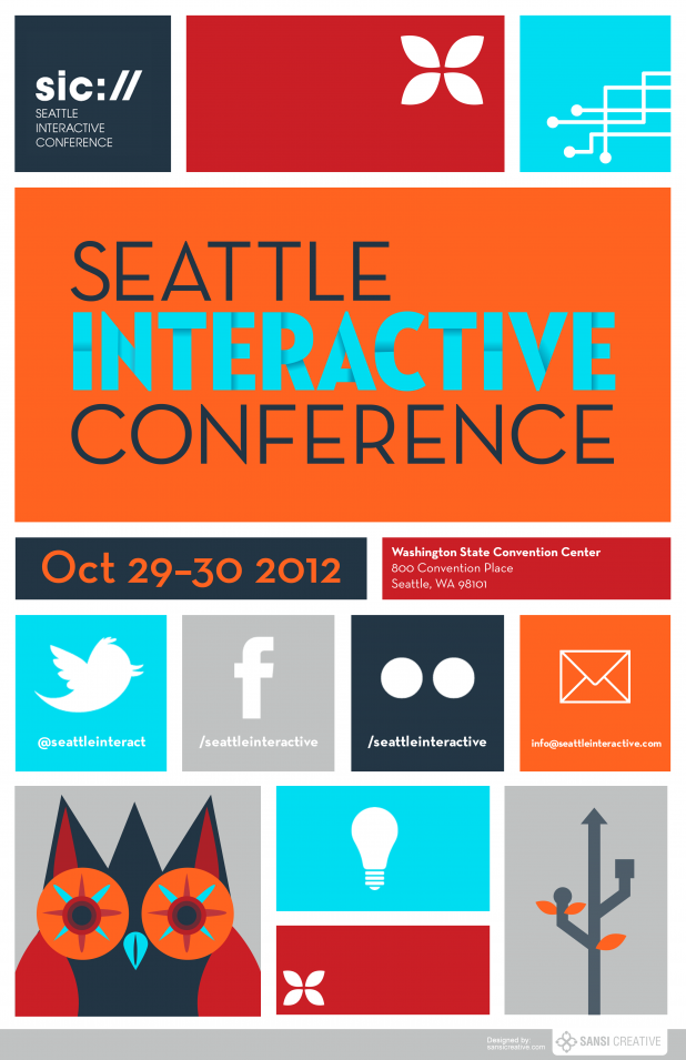 Seattle Interactive Conference Poster Submission by Sansi Creative