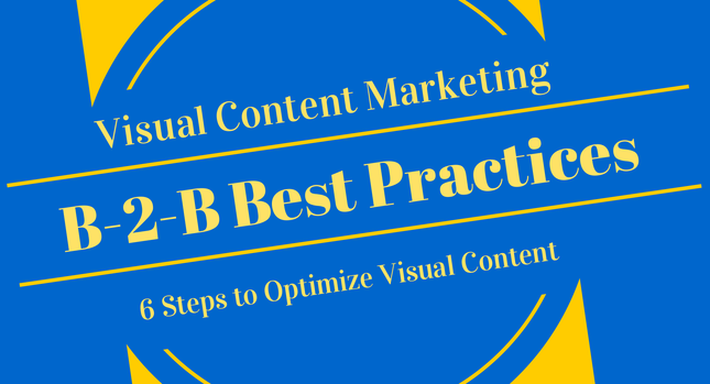 Visual Content Marketing Best Practices